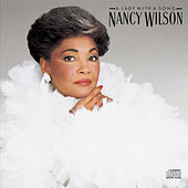 Lady With A Song by Nancy Wilson