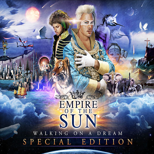 Walking On A Dream (Special Edition) by Empire of the Sun