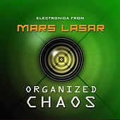 Organized Chaos by Mars Lasar