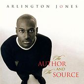 The Author And The Source by Arlington Jones