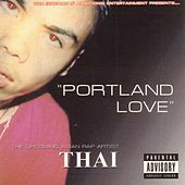 Portland Love by Thai