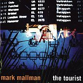 The Tourist by Mark Mallman