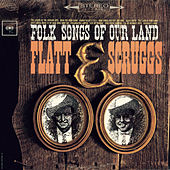 Folk Songs Of Our Land by Flatt and Scruggs