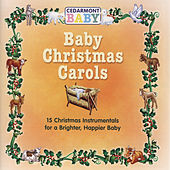 Baby Christmas Carols by Cedarmont Baby