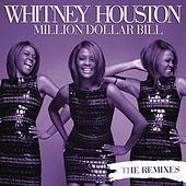 Million Dollar Bill Remixes by Whitney Houston