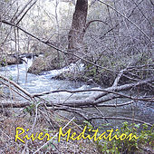 River Meditation by King Tet