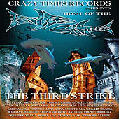 Home of the Killa Sharks the 3rd Strike by Various Artists