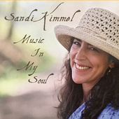 Music In My Soul by Sandi Kimmel