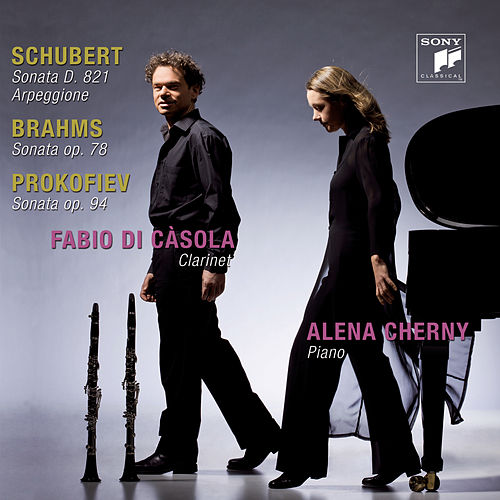 Brahms/Prokofiev/Schubert: Works For Clarinet And Piano by Fabio Di Casola