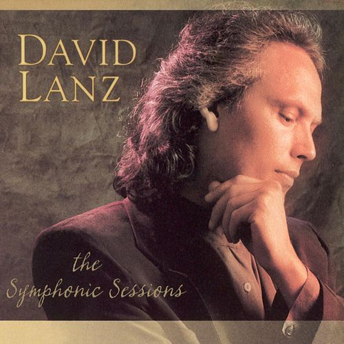 Symphonic Sessions by David Lanz