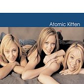 Atomic Kitten by Atomic Kitten