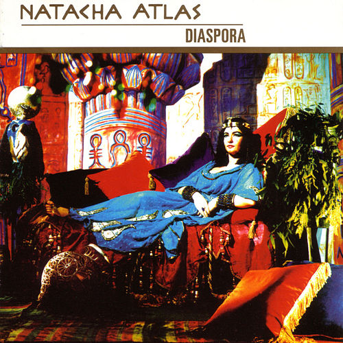 Diaspora by Natacha Atlas