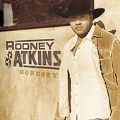 Honesty by Rodney Atkins