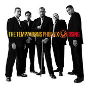 Phoenix Rising by The Temptations