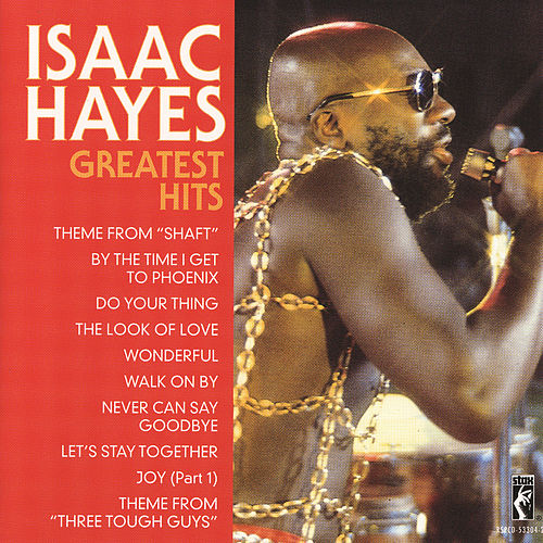 Greatest Hits by Isaac Hayes