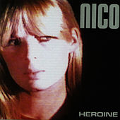 Heroine by Nico