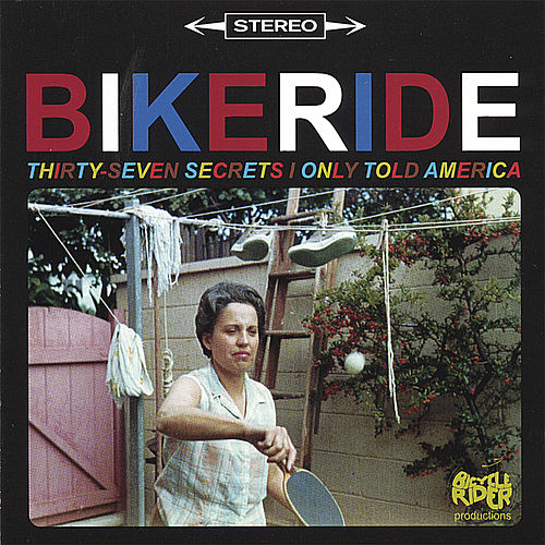 37 Secrets I Only Told America by Bikeride