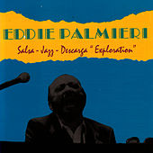 Salsa-Jazz-Descarga: Exploration by Eddie Palmieri