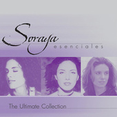 Esenciales: The Ultimate Collection by Soraya