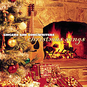 Singers And Songwriters: Christmas Songs by Various Artists