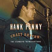 Crazy Rhythm: The Standard Transcriptions by Hank Penny