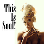 This Is Soul (Re-Recorded / Remastered Versions) von Various Artists