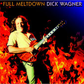 Full Meltdown by Dick Wagner