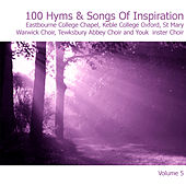 100 Hymns and Songs of Inspiration Disc 5 by Various Artists