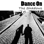 Dance On by The Shadows