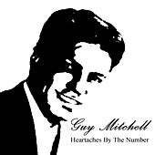 Heartaches By The Number by Guy Mitchell