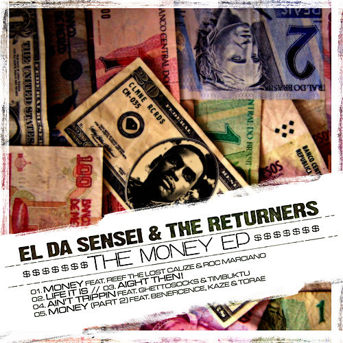 The Money EP by El Da Sensei