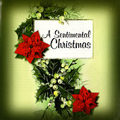 A Sentimental Christmas by Various Artists