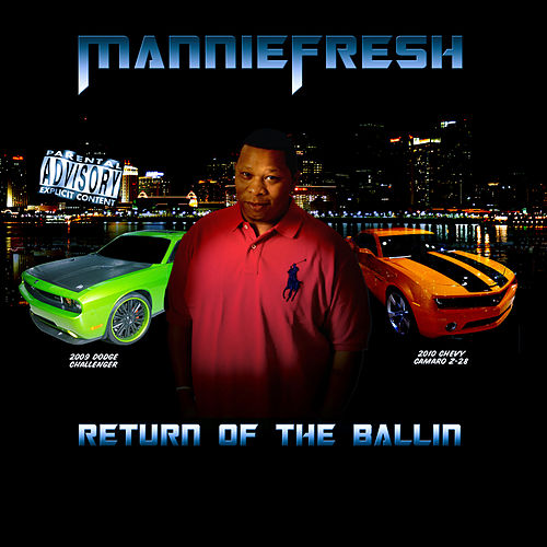 Return Of The Ballin by Mannie Fresh