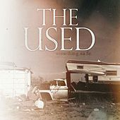 Something Safe [Demo] by The Used