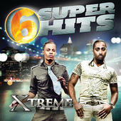 6 Super Hits by Xtreme