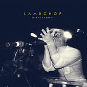 Live at XX Merge by Lambchop