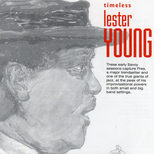 Timeless: Lester Young by Lester Young