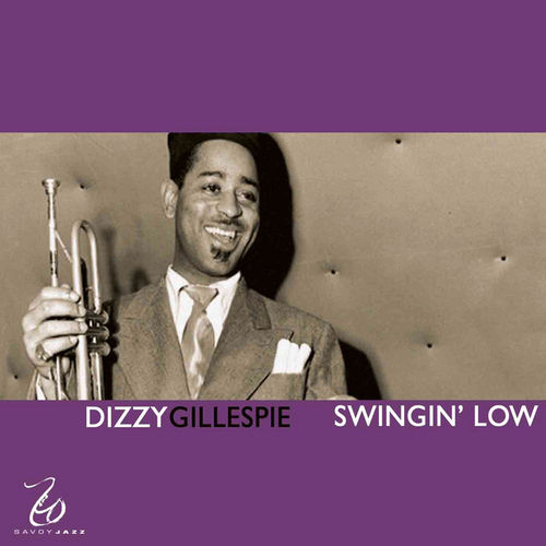 Swingin' Low by Dizzy Gillespie