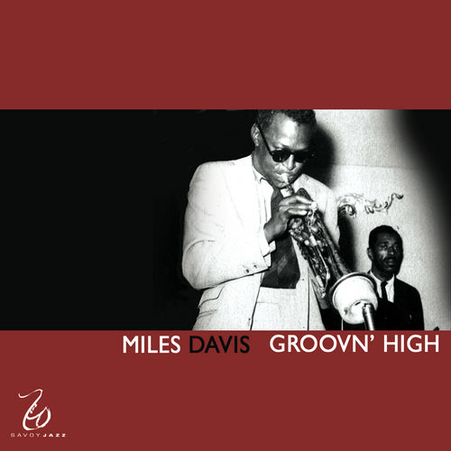 Groovn' High by Miles Davis