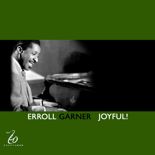 Joyful! by Erroll Garner