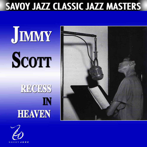 Recess In Heaven by Jimmy Scott