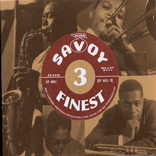 Savoy's Finest Volume 3 by Various Artists