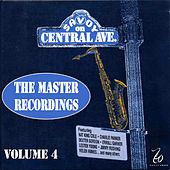Savoy On Central Ave. - The Master Recordings, Vol. 4 by Various Artists