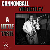A Little Taste by Cannonball Adderley