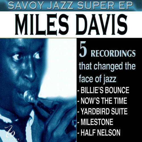 Savoy Jazz Super - EP by Miles Davis