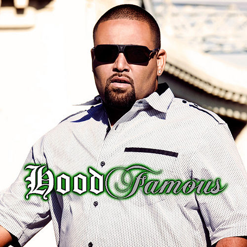 Hood Famous by Mack 10