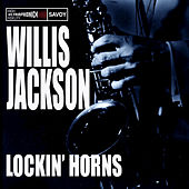 Lockin' Horns by Willis Jackson