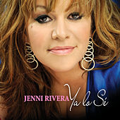 Ya Lo Sé by Jenni Rivera