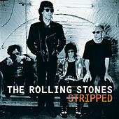 Stripped by The Rolling Stones