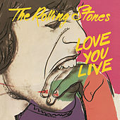 Love You Live by The Rolling Stones